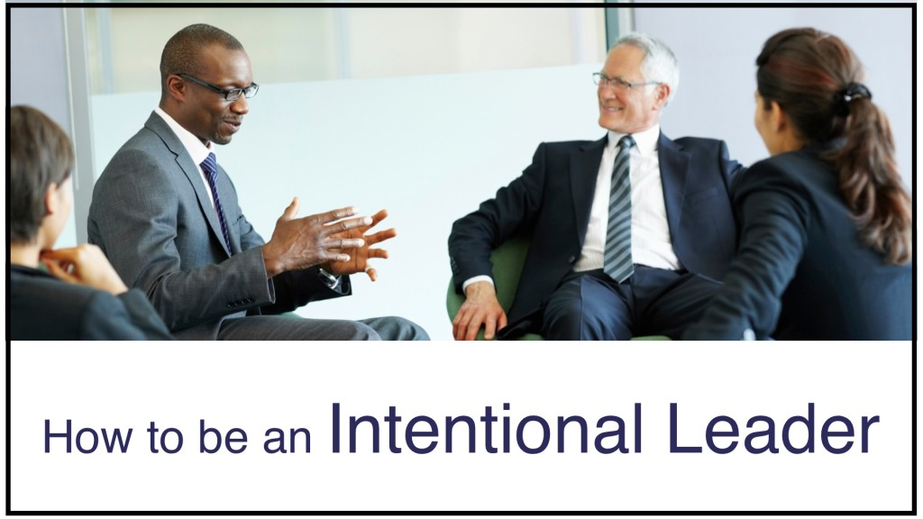 How to be an Intentional Leader.001