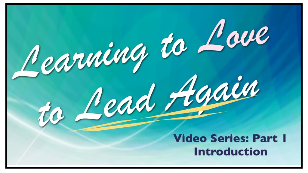 Learning to Love to Lead Again-Part 1.003